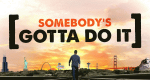 Somebody's Gotta Do It – Bild: CNN
