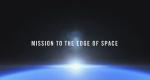 Mission to the Edge of Space – Bild: ServusTV