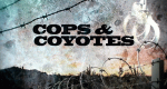 Cops & Coyotes – Bild: Discovery Communications, LLC./Screenshot