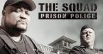 The Squad: Prison Police – Bild: A&E Television Networks, LLC.