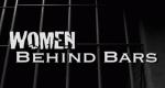 Women Behind Bars – Bild: WeTV