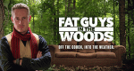 Fat Guys in the Woods – Bild: The Weather Channel