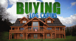Buying Log Cabins – Bild: Nancy Glass Productions