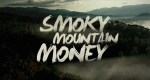 Smoky Mountain Money – Bild: Zodiak Americas