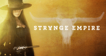 Strange Empire – Bild: CBC