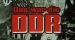 Das war die DDR – Bild: MDR