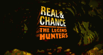 Real & Chance: The Legend Hunters – Bild: VH1