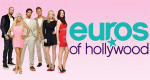 Euros of Hollywood – Bild: Bravo