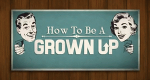 How To Be A Grown Up – Bild: truTV/Screenshot