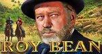Roy Bean, ein Richter im wilden Westen