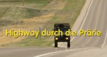 Highway durch die Prärie – Bild: BR