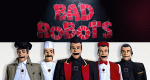 Bad Robots – Bild: E4
