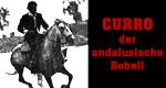 Curro Jiménez – der andalusische Rebell