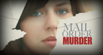 Mail Order Murder – Bild: Investigation Discovery/Pioneer Productions