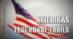 Amerikas legendäre Trails – Bild: SR