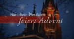 Nordrhein-Westfalen feiert Advent – Bild: WDR