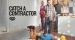 Catch A Contractor – Bild: Spike