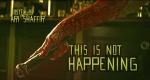 This Is Not Happening – Bild: Comedy Central/CC: Studios/Screenshot