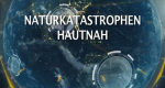 Naturkatastrophen hautnah – Bild: National Geographic Channel/Screenshot