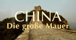 China - Die große Mauer – Bild: SWR/Telepool
