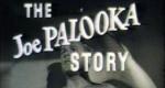 The Joe Palooka Story – Bild: Guild