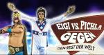 Eigi vs. Pichla gegen den Rest der Welt – Bild: ATV