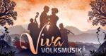 Viva Volksmusik – Bild: SRF