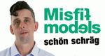 Misfit Models – Schön schräg – Bild: Nat Geo People