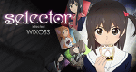 Selector Infected WIXOSS – Bild: LRIG/Project Selector