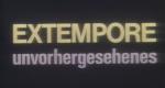 Extempore - Unvorhergesehenes – Bild: West 3