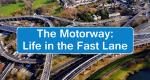 The Motorway: Life in the Fast Lane – Bild: BBC Two/Screenshot