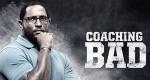 Coaching Bad – Bild: Irwin Entertainment