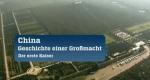 China - Geschichte einer Großmacht – Bild: ZDF
