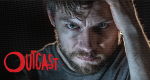Outcast – Bild: Cinemax/Skybound