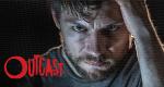 Outcast – Bild: Cinemax/Skybound