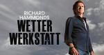 Richard Hammonds Wetter-Werkstatt – Bild: BBC