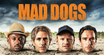 Mad Dogs – Bild: Amazon.com Inc.