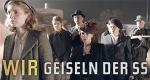 Wir, Geiseln der SS – Bild: ZDF/Frank van Vught