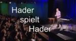 Josef Hader: Hader spielt Hader – Bild: ORF