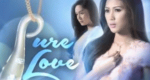 Pure Love – Bild: ABS-CBN