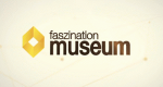 Faszination Museum – Bild: Ebru TV