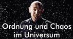 Ordnung und Chaos im Universum – Bild: BBC Four