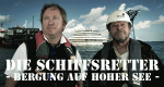 Die Schiffsretter – Bergung auf hoher See – Bild: Autentic/Crowned Impala Communications