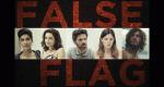 False Flag – Bild: Oi Studio