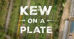 Kew on a Plate: Saisonale Gerichte aus dem Botanischen Garten – Bild: BBC Two/Screenshot