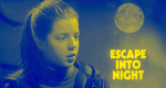 Escape Into Night – Bild: Granada Ventures