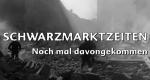 Schwarzmarktzeiten – Bild: BR