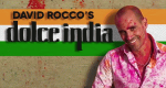 David Rocco's Dolce India – Bild: Rockhead Entertainment/Screenshot