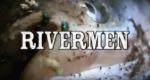 Rivermen - Freiheit am Fluss – Bild: History Channel/Screenshot