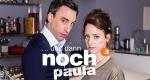 ... und dann noch Paula – Bild: ZDF/Frank Dicks/Vielfein